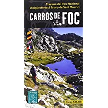 Carros de foc, mapa excursionista. Escala 1:25.000. Español, Català, Français, English. Editorial Alpina. (Mapa Y Guia Excursionista)