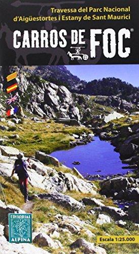 Carros de Foc Travesses Wanderkarte 1 : 25 000 (Mapa Y Guia Excursionista) (Atlas Katalanische)