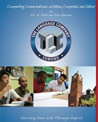 11 Selected Chapters from Compelling Conversations: Questions and Quotations for Language Company High School Students (Special Editions for the Language Company Book 3)