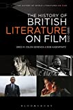 The History of British Literature on Film, 1895-2015 (The History of World Literatures on Film)