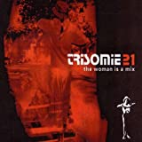 Trisomie 21 The Woman Is A Mix
