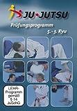 Ju-Jutsu Lehrprogramm 1: 5. - 3. Kyu