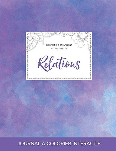 Journal de coloration adulte: Relations (Illustrations de papillons, Brume violette)