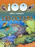 100 Infos a Connaitre/les Océans