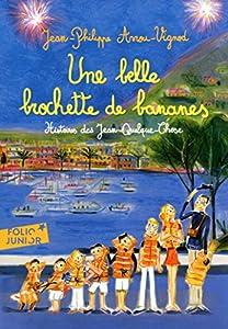 """Afficher """"Histoires des Jean-Quelque-Chose n° 6<br /> Une belle brochette de bananes"""""""