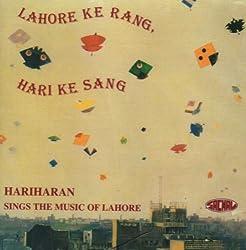 Lahore Ke Rang, Hari Ke Sang