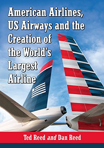 american-airlines-us-airways-and-the-creation-of-the-worlds-largest-airline