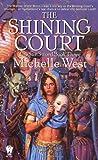The Shining Court: The Sun Sword #3 (Sun Sword)