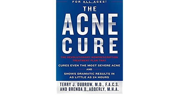 Amazon fr - The Acne Cure - Terry J  Dubrow, Brenda D