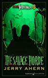 The Savage Horde (The Survivalist Book 6)