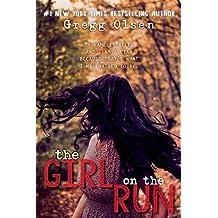 The Girl on the Run by Gregg Olsen (2016-03-15)