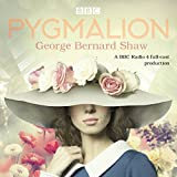 Pygmalion: A brand new BBC Radio 4 drama plus the story of the play