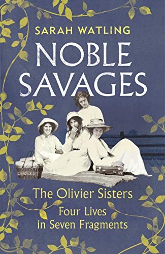 Noble Savages: The Olivier Sisters (English Edition)