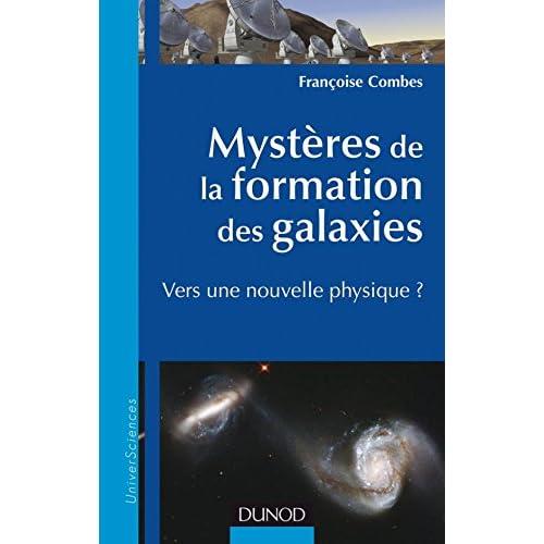 Mystères de la formation des galaxies - Vers une nouvelle physique ?