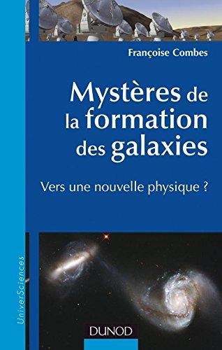 Mystères de la formation des galaxies -...