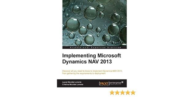 Implementing Microsoft Dynamics Nav 2013 Ebook