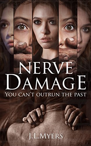 Nerve Damage by J.L. Myers