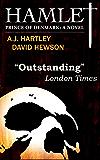 Hamlet, Prince of Denmark: A Novel (English Edition)