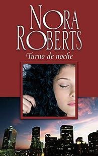 Turno de noche par  Nora Roberts