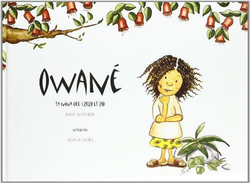 Owané: La niña que cruzó el río (Alameda)