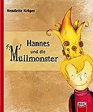 Hannes und die Müllmonster - Henriette Kröger