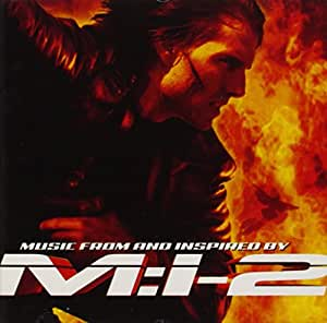 M:I-2 (Mission Impossible 2): Music From And Inspired By [Import allemand]