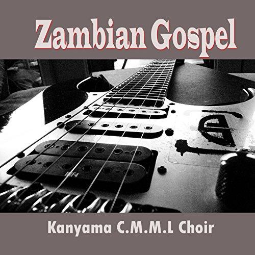 Zambian Gospel, Pt. 11