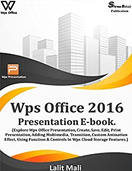 Wps office 2016 presentation eBook.: (Explore Wps office ...