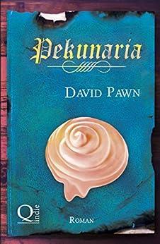 Pekunaria (Zaubertränke 2) von [Pawn, David]