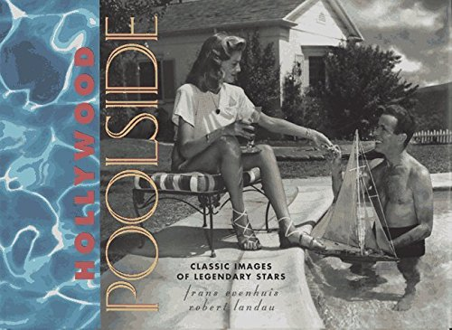Hollywood Poolside: Classic Images of Legendary Stars by Frans Evenhuis (1999-07-13)