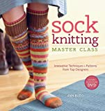 Sock Knitting Master Class by Budd. Ann ( 2011 ) Paperback