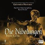 Huppertz: Die Nibelungen - Fritz Lang (Complete Original Motion Picture Score)