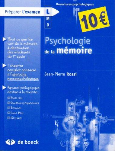 Psychologie de la mémoire par Jean-Pierre Rossi