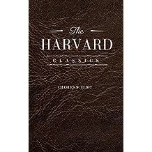 The Complete Harvard Classics (English Edition)
