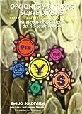 Opciones y futuros sobre divisas: Estrategias negociadoras del riesgo del cambio