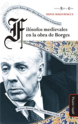 Filósofos medievales en la obra de Borges por Silvia Magnavacca