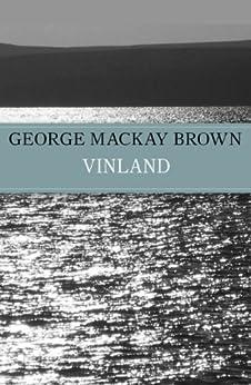 Vinland by [Brown, George Mackay]