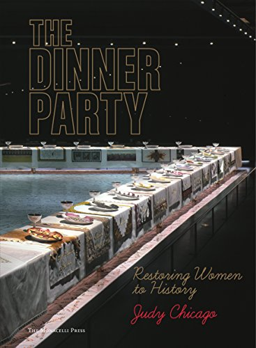 The Dinner Party: Restoring Women to History por Judy Chicago