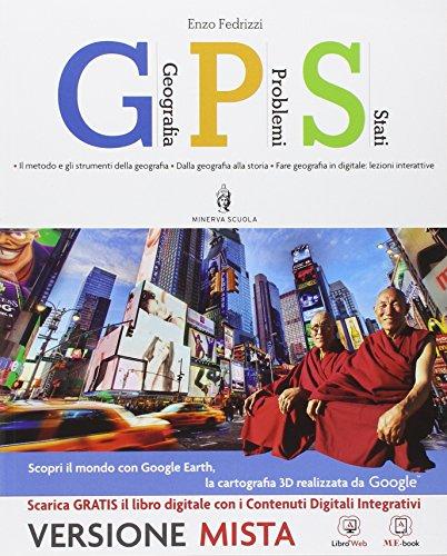 Gps geografia problemi stati. Per le Scuole superiori. Con e-book. Con espansione online