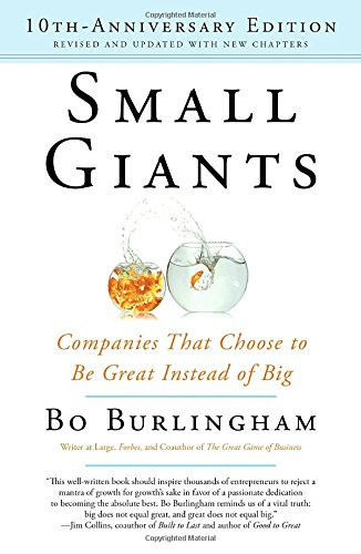 small-giants-companies-that-choose-to-be-great-instead-of-big-10th-anniversary-edition