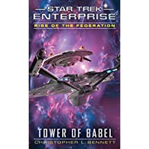 Rise of the Federation: Tower of Babel (Star Trek: Enterprise)