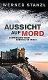 'Aussicht auf Mord' von 'Werner Stanzl'