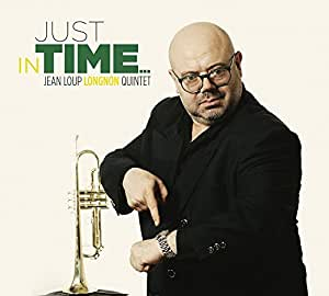 Just in Time / Jean-Loup Longnon Quintet