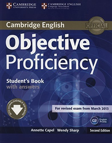 Objective Proficiency Student's Book with Answers with Downloadable Software 2nd edition by Capel, Annette, Sharp, Wendy (2013) Paperback