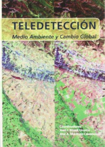 Teledetección, medio ambiente y cambio global (Varia)