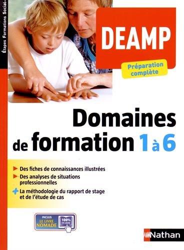 DEAMP Domaine de formation 1 à 6