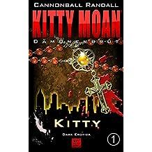 Dämonenbrut 1: Kitty (Kitty Moan)