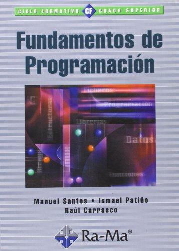 Fundamentos de programación. por Raúl Carrasco Vallinot