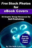 Free Stock Photos for eBook Covers: 42 Graphic Design Resources for Self-Publishing (English Edition)