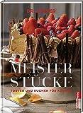 Meisterstücke. Torten und Kuchen für Könner